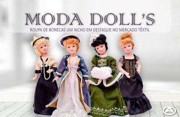 Moda DOLL'S- Roupa de bonecas um nicho em destaque no mercado têxtil