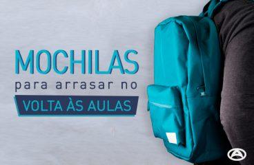 Mochilas: para arrasar na volta às aulas