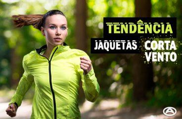 Tendência: Jaquetas Corta Vento