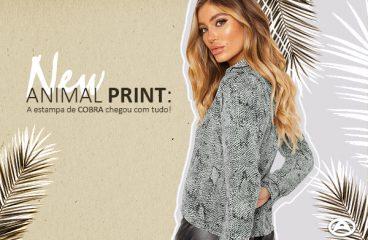 New Animal Print: A estampa de COBRA chegou com tudo!