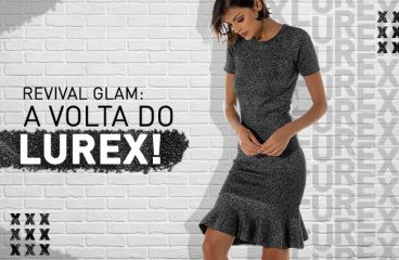 Revival Glam: a volta do Lurex!