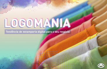 LOGOMANIA: Tendência de estamparia digital para o seu negócio