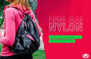 Nylon: conheça a aposta da moda esportiva!