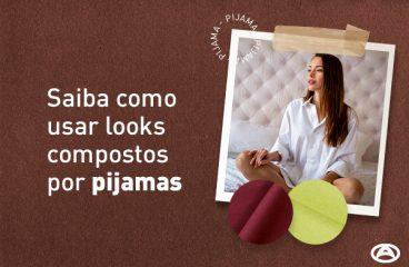 Saiba como usar looks compostos por pijamas
